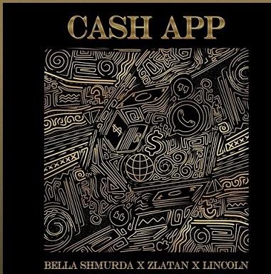 Bella shmurda -- cash app download mp3
