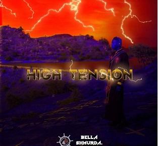 Bella Shmurda High Tension 2.0 Download Albums Free