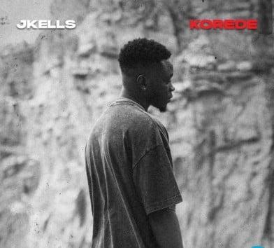 Jkells Korede Mp3 Download Free