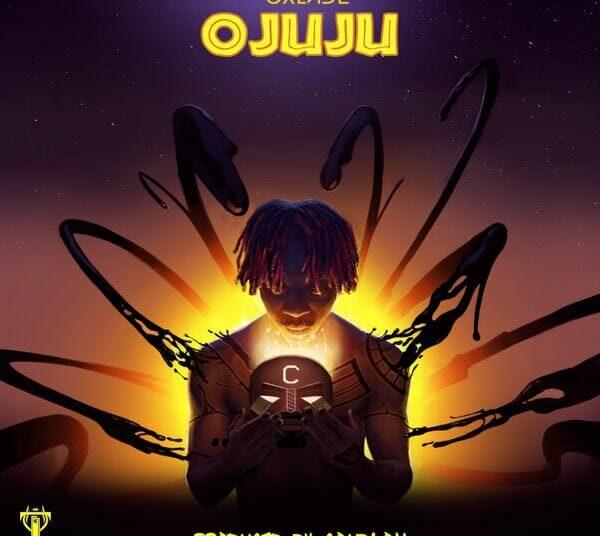 Ojuju by Oxlade naija mp3 download